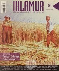 Ihlamur Kültür Sanat ve Edebiyat Dergisi Sayı: 81 Ağustos 2021