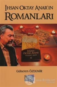 İhsan Oktay Anar'ın Romanları