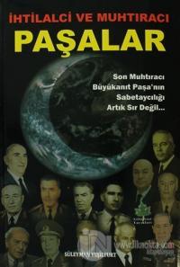 İhtilalci ve Muhtıracı Paşalar Süleyman Yeşilyurt