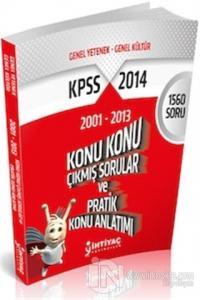 İhtiyaç KPSS Genel Kültür Genel Yetenek Konu Konu Çıkmış Sorular ve Pratik Konu Anlatımı