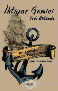 İhtiyar Gemici - Yedi Bölümde Samuel Taylor Coleridge