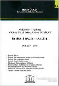 İhtiyati Haciz - Tahliye Hasan Özkan