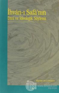 İhvan-ı Safa'nın Dini ve İdeolojik Söylemi