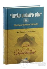 İhyau Ulumi'd- Din Özü : Muhtasar Minhacu'l- Kasıdin (Ciltli)