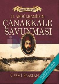 II. Abdülhamid' in Çanakkale Savunması