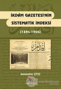 İkdam Gazetesi'nin Sistematik Endeksi (1894 - 1904)