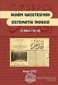 İkdam Gazetesi'nin Sistematik Endeksi (1904 - 1913)