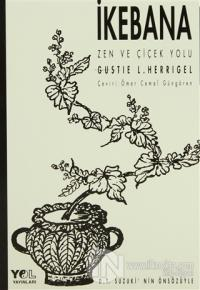 İkebana Zen ve Çiçek Yolu