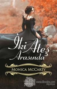 İki Ateş Arasında %25 indirimli Monica McCarty