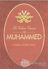 İki Cihan Güneşi Hz. Muhammed