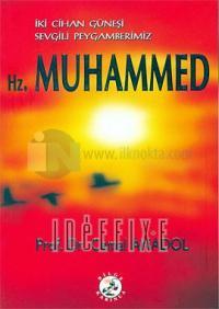 İki Cihan Güneşi Sevgili Peygamberimiz Hz.Muhammed