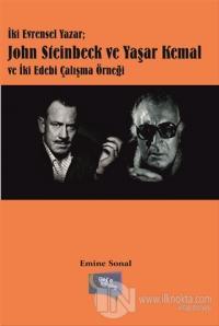 İki Evrensel Yazar: John Steinbeck ve Yaşar Kemal ve İki Edebi Çalışma Örneği