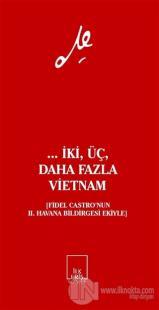 ... İki, Üç, Daha Fazla Vietnam
