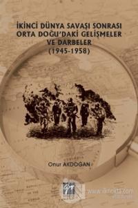 İkinci Dünya Savaşı Sonrası Orta Doğu'daki Gelişmeler ve Darbeler (194