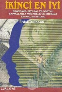 İkinci En İyi Ekonomik, Siyasal ve Sosyal Sapmalarla Mücadele ve Erdemli Sapmalar Kuramı