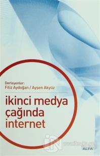 İkinci Medya Çağında İnternet Derleme