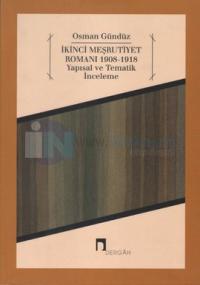 İkinci Meşrutiyet Romanı 1908 - 1918