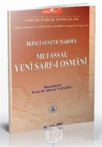 İkinci Seneye Mahsus Mufassal Yeni Sarf-ı Osmani