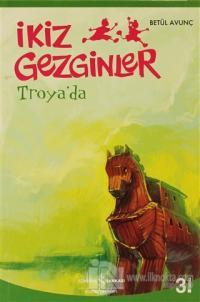 İkiz Gezginler: Troya'da