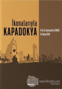 İkonalarıyla Kapadokya Burhanettin Zengin