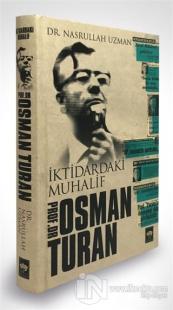 İktidardaki Muhalif Prof. Dr. Osman Turan (Ciltli)