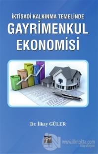 İktisadi Kalkınma Temelinde Gayrimenkul Ekonomisi %10 indirimli İlkay