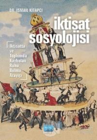 İktisat Sosyolojisi İsmail Kitapcı