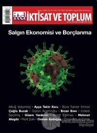 İktisat ve Toplum Dergisi Sayı: 114 Nisan 2020