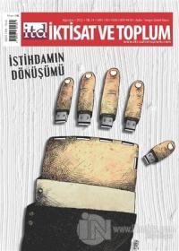 İktisat ve Toplum Dergisi Sayı: 130 Ağustos 2021