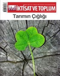 İktisat ve Toplum Dergisi Sayı: 82 Ağustos 2017