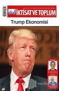 İktisat ve Toplum Dergisi Sayı: 85 Kasım 2017