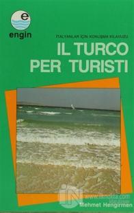 Il Turco Per Klavuzu Turisti / İtalyanlar İçin Konuşma Kılavuzu