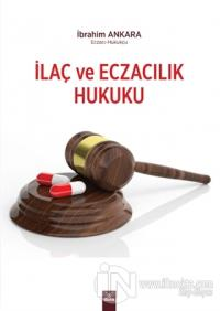 İlaç ve Eczacılık Hukuku