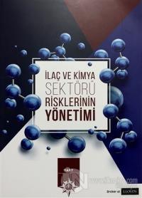 İlaç ve Kimya Sektörü Risklerinin Yönetimi