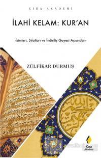 İlahi Kelam: Kur'an Zülfikar Durmuş