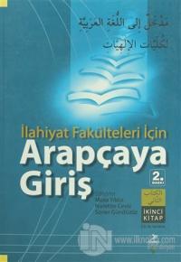 İlahiyat Fakülteleri İçin Arapçaya Giriş (İkinci Kitap)
