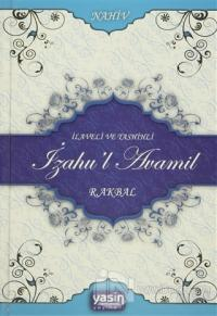 İlaveli ve Tashihli İzahu'l Avamil (Ciltli)