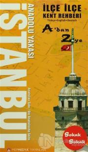 İlçe İlçe İstanbul Avrupa - Anadolu Yakası Kent Rehberi (2 Cilt)