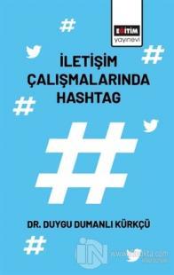 İletişim Çalışmalarında Hashtag