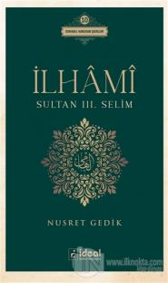 İlhami - Sultan 3. Selim