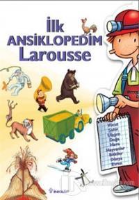 İlk Ansiklopedim Larousse (Ciltli) Kolektif