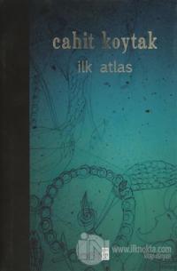 İlk Atlas (Ciltli)