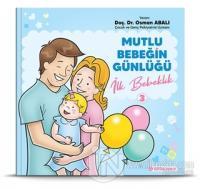 İlk Bebeklik - Mutlu Bebeğin Günlüğü 3