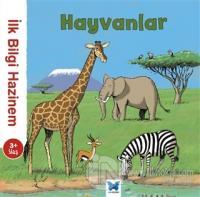 İlk Bilgi Hazinem - Hayvanlar