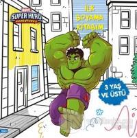 İlk Boyama Kitabım Hulk - Marvel Super Hero Adventures
