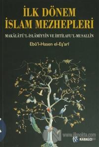 İlk Dönem İslam Mezhepleri