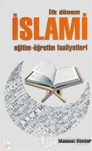 İlk Dönem İslami Eğitim-Öğretim Faaliyetleri