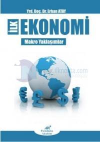 İlk Ekonomi - Makro Yaklaşımlar