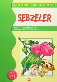 İlk Gördüklerim İlk Sözcüklerim 2 / Sebzeler