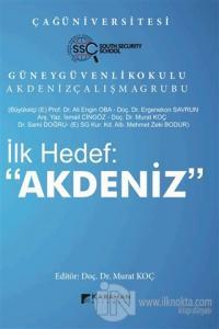 "İlk Hedef: ""Akdeniz"" Ali Engin Oba"
